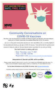 Join us in a discussion about what vaccines are, their side effects, and where you can get a COVID-19 vaccine. There will be time for questions and answers to help you make an informed decision about vaccination for you and your family.